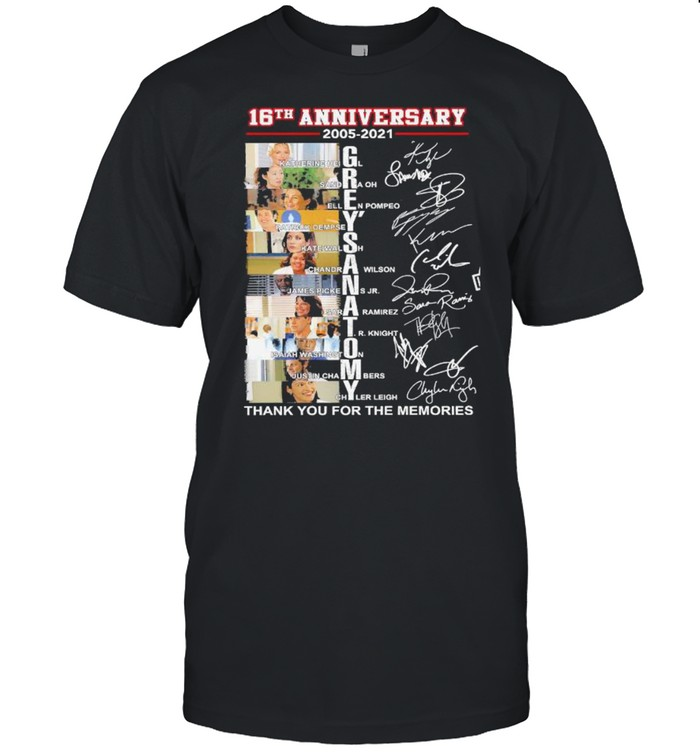 16th Anniversary 2005 2021 Grey's Anatomy Thank You For The Memories Signatures shirt