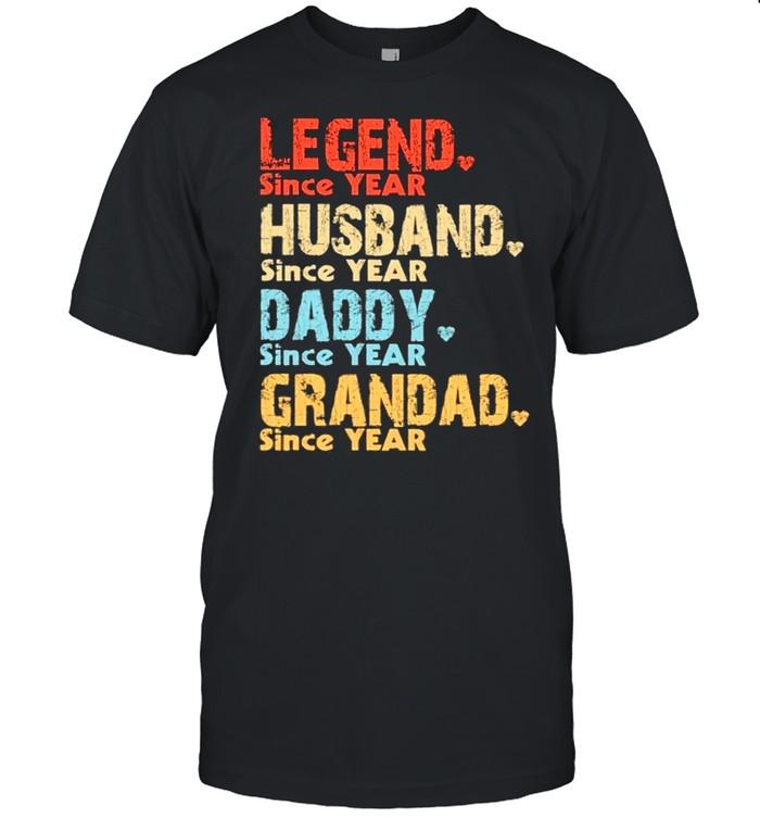 Legend since year husband since year daddy since year grandad since year vintage shirt