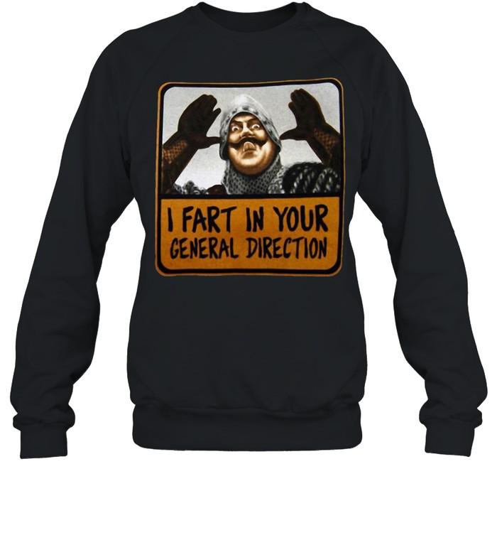 Monty Python I Fart In Your General Direction shirt Unisex Sweatshirt