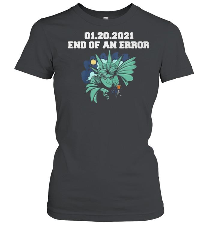 01.20.2021 End Of An Error  Classic Women's T-shirt
