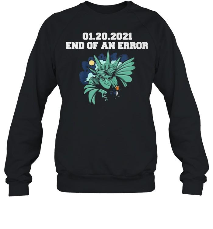 01.20.2021 End Of An Error  Unisex Sweatshirt