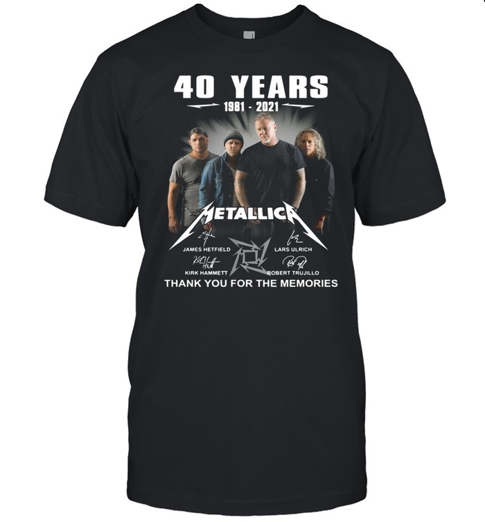 40 Years 1981 2021 Metallica Signature Thank You For The Memories Shirt