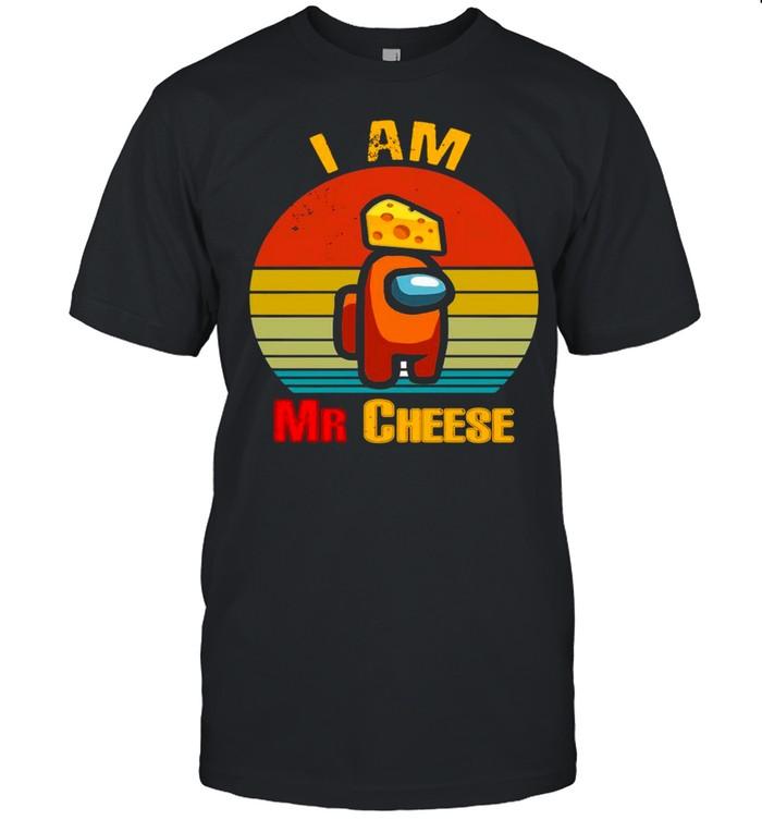 Among Us Impostor I Am Mr Cheese Vintage shirt