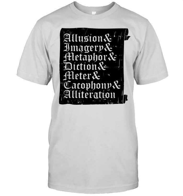 Poetry quotes literary writer prose author shirt