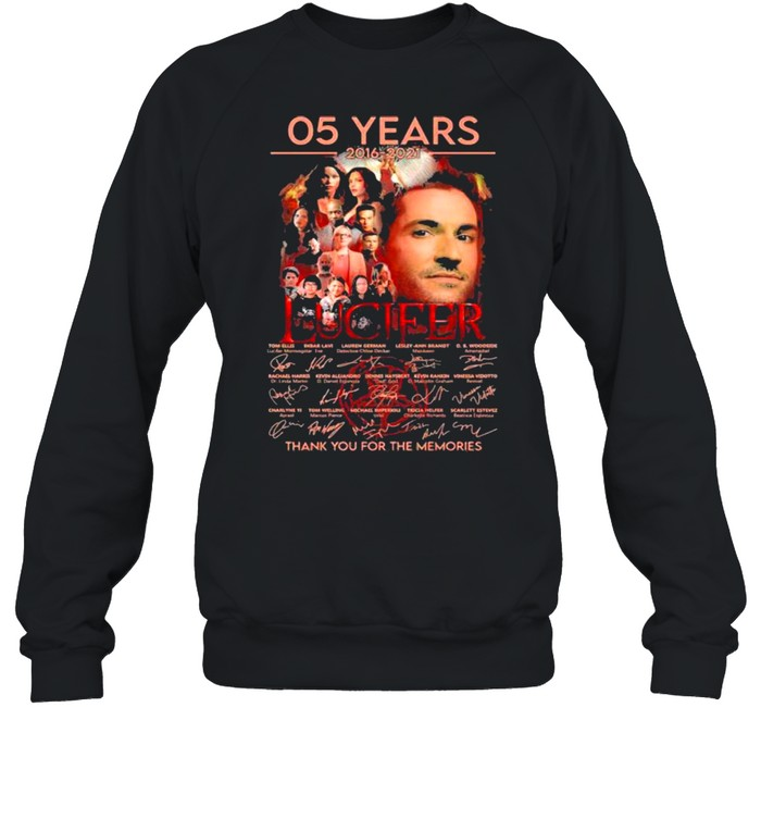 05 Years 2016 2021 Lucifer Thank You For The Memories Signature  Unisex Sweatshirt