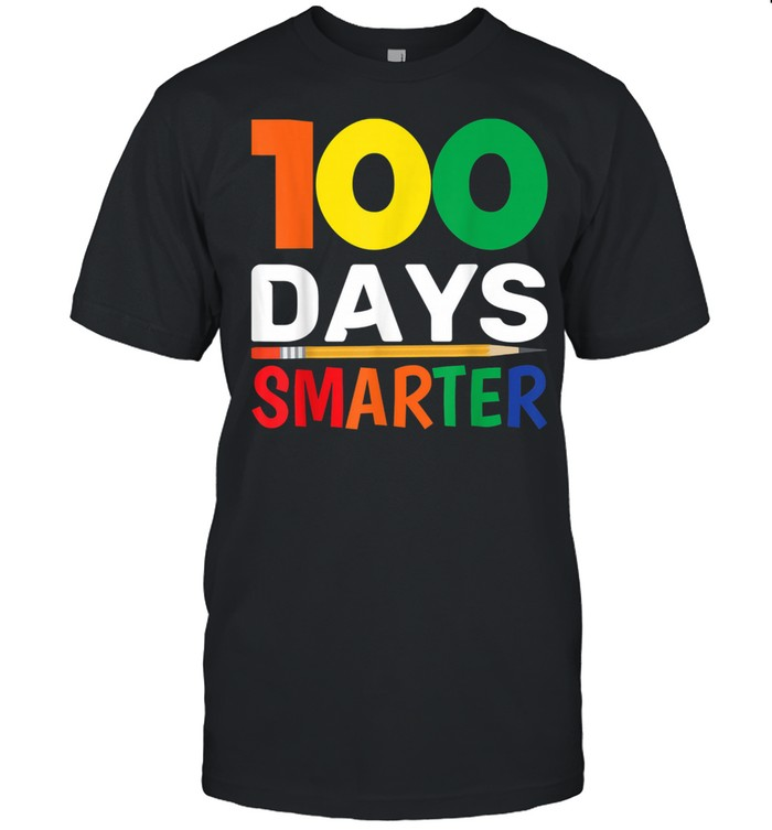 100 Days Smarter 100th Day Of shirt