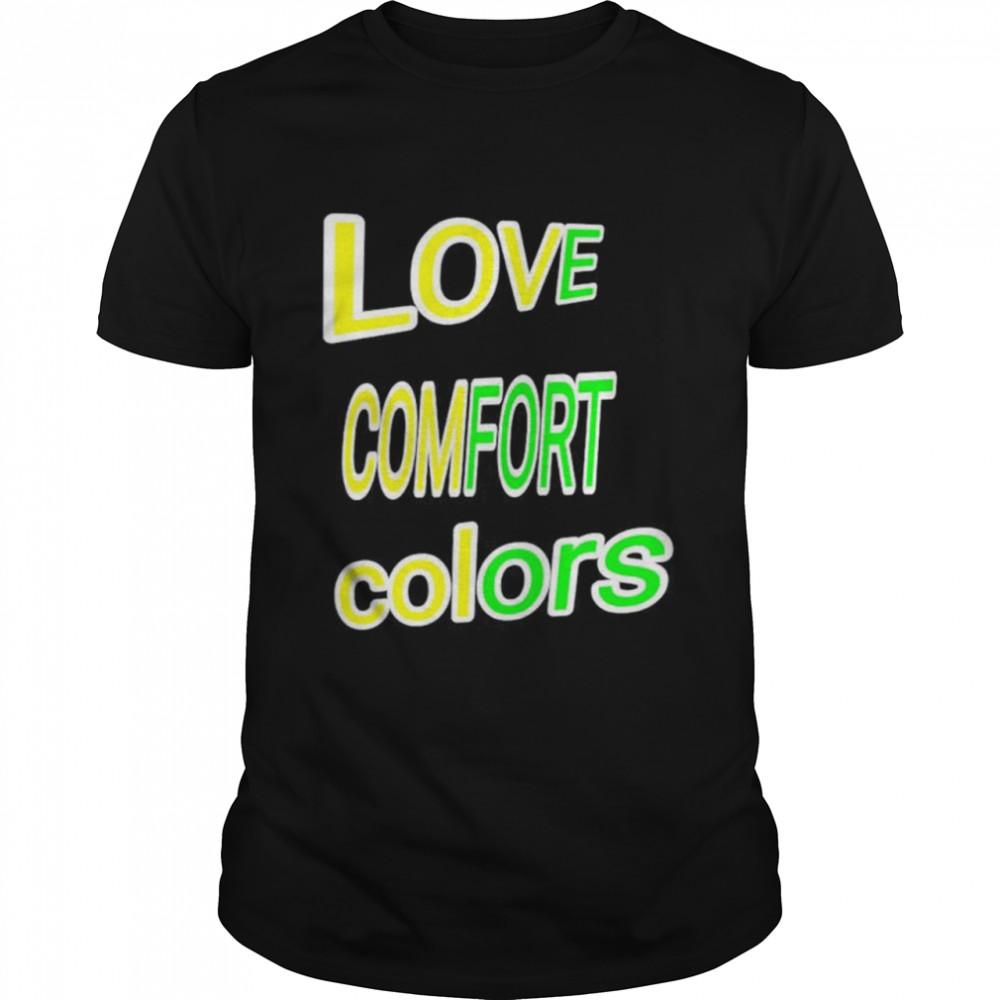 Love comfort colors shirt