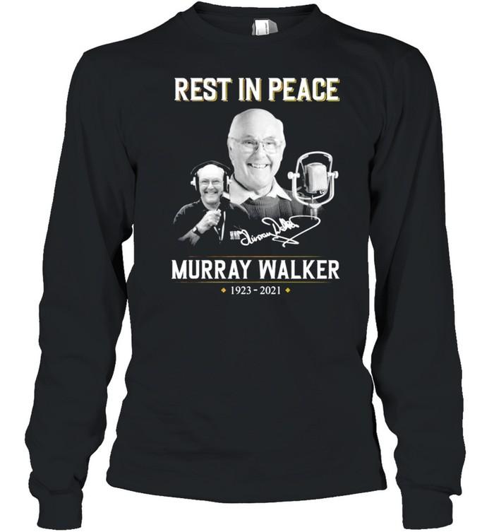 Rest in peace Murray Walker 1923 2021 signature shirt Long Sleeved T-shirt