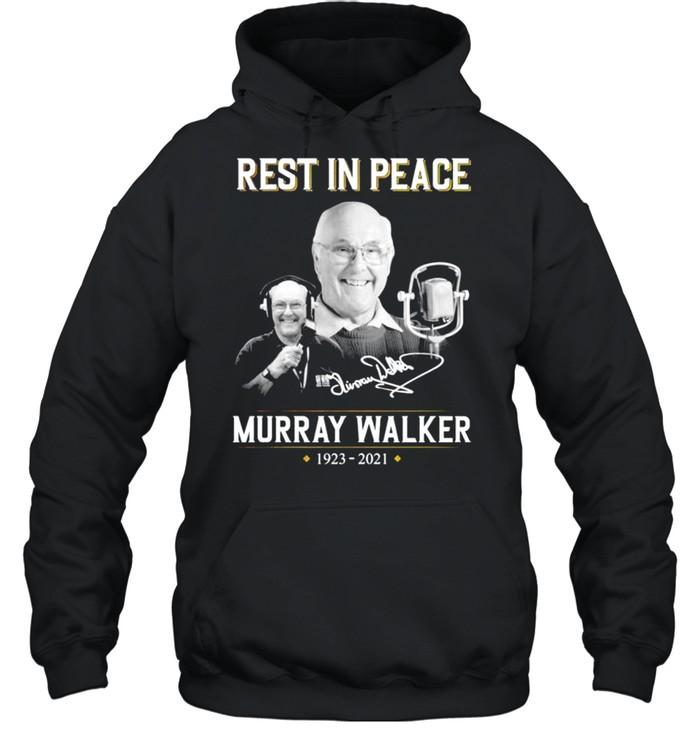 Rest in peace Murray Walker 1923 2021 signature shirt Unisex Hoodie