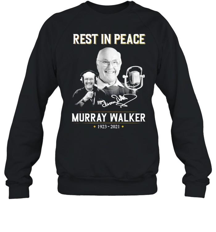 Rest in peace Murray Walker 1923 2021 signature shirt Unisex Sweatshirt