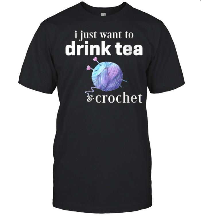 Drink Tea and Crochet shirt
