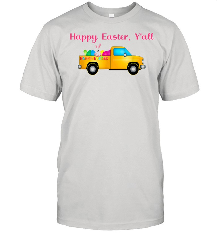 Happy Easter Y'all Easter Bunny Egg Truck by Inspiremetees shirt