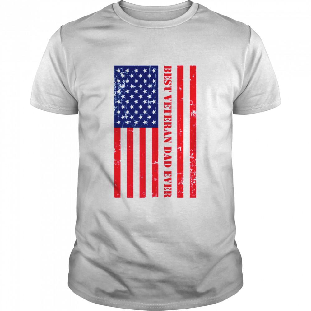 Best Veteran Dad Ever Flag Quote shirt