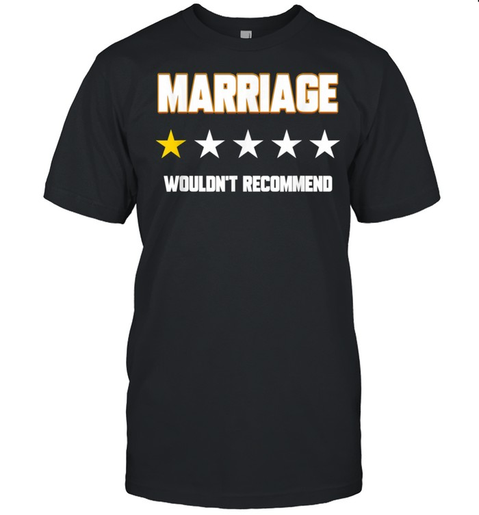 Marriage 15 Stars Wouldn't Recommend Divorce Shirt