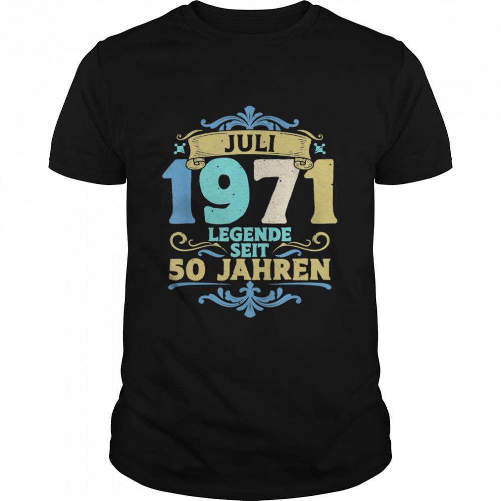 50 Geburtstag 1971 Juli 50er Geburtstag Frau Mann shirt