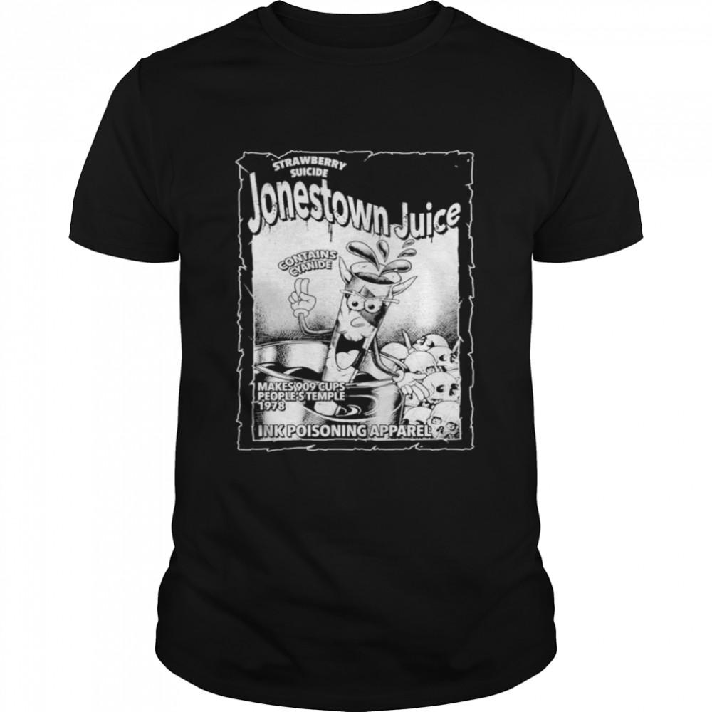 Strawberry suicide Jonestown Juice ink poisoning apparel shirt