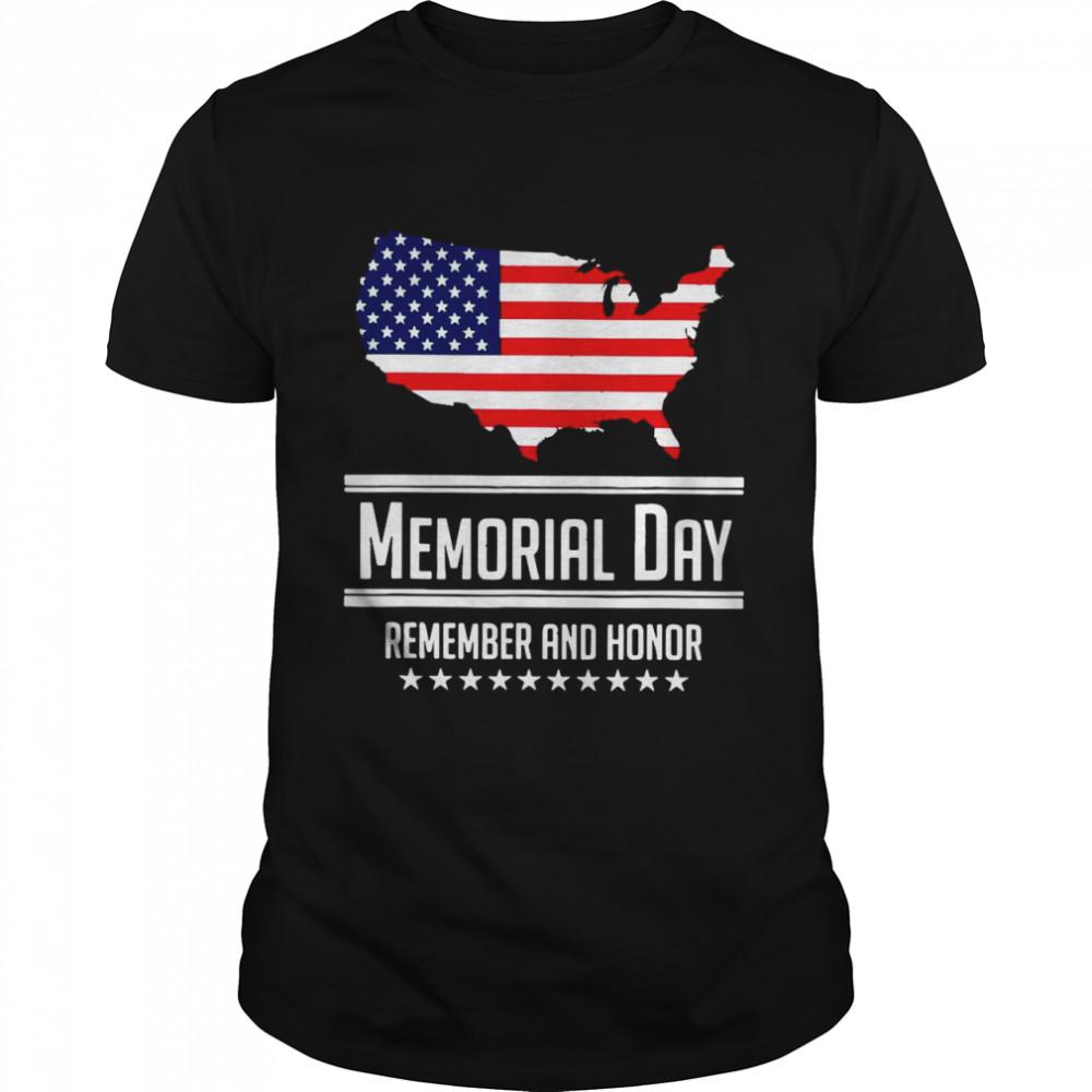 American Flag Memorial Day Remember And Honor shirt