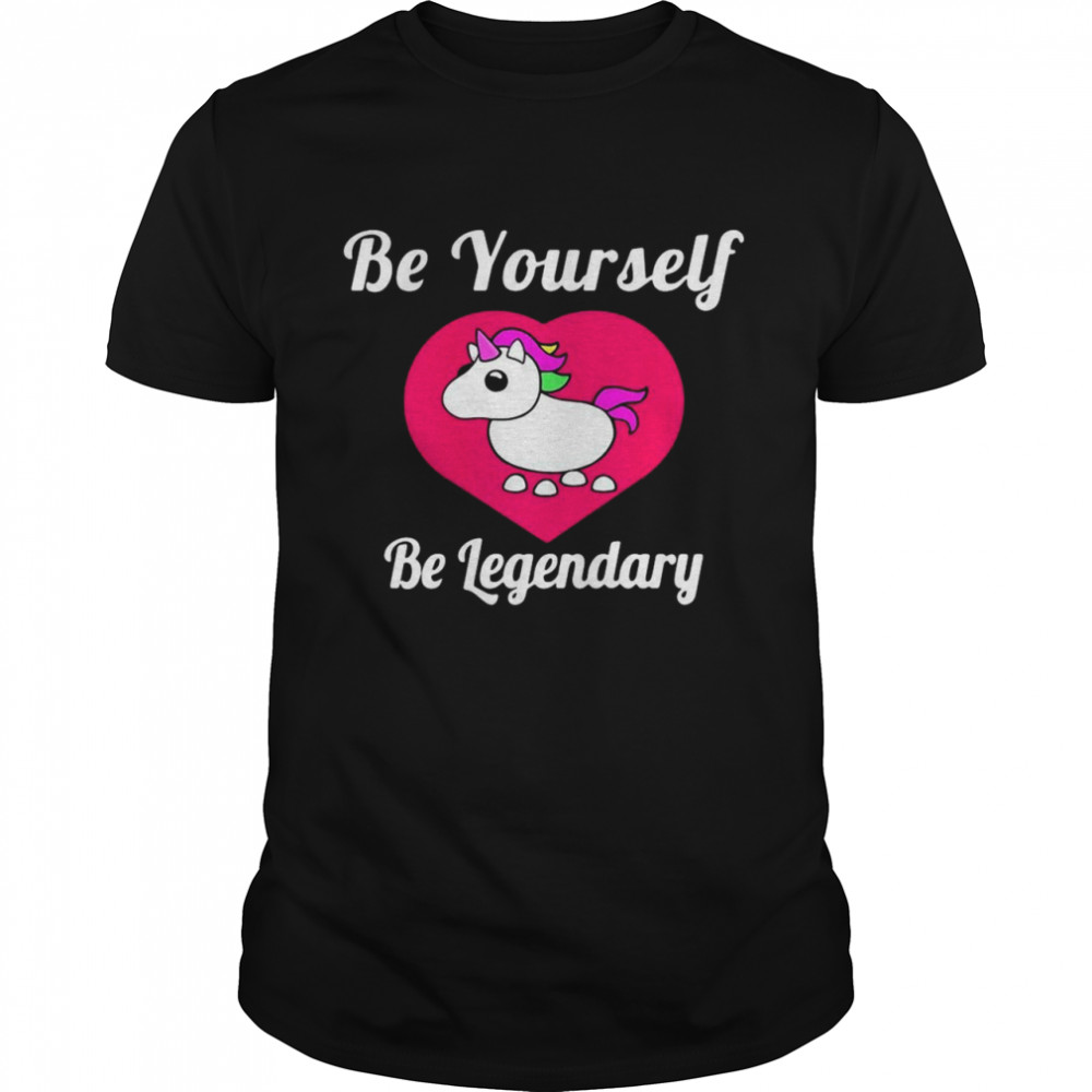 Adopt Me Be Yourself Be Legendary Positive Message Red T-shirt