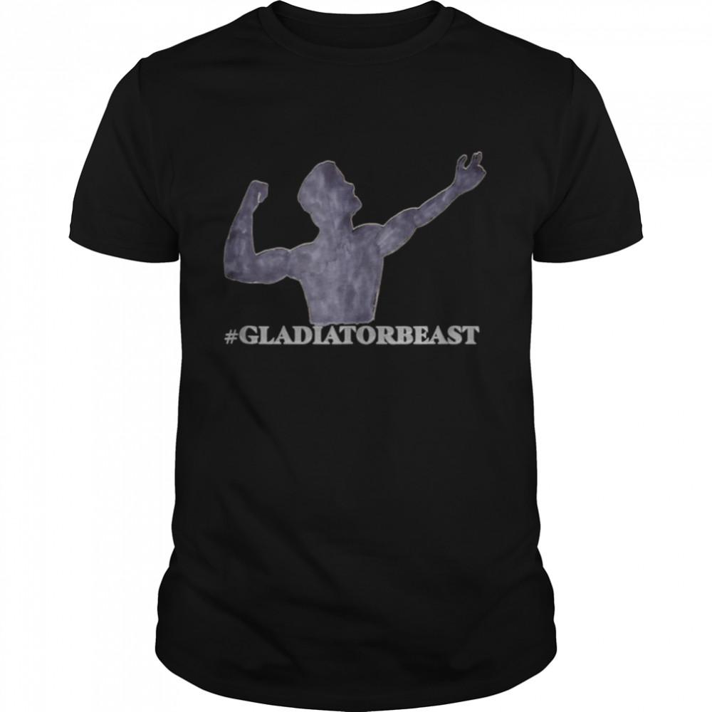 GLADIATORBEAST Shirt