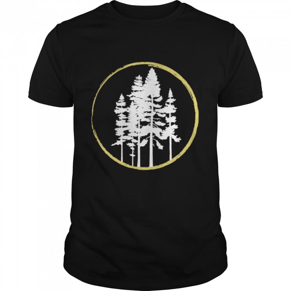 Tree Pines National Park Camping Hiking Wild Outdoors Nature Shirt