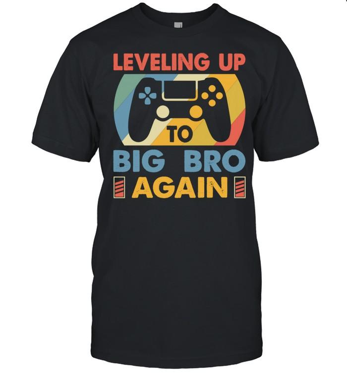 Big Bro Again Leveling Up To Big Bro Again Vintage Gamer Shirt