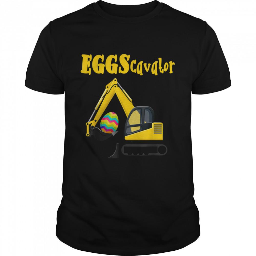 Eggscavator Excavator Digging Easter Eggs Hunting Boys shirt