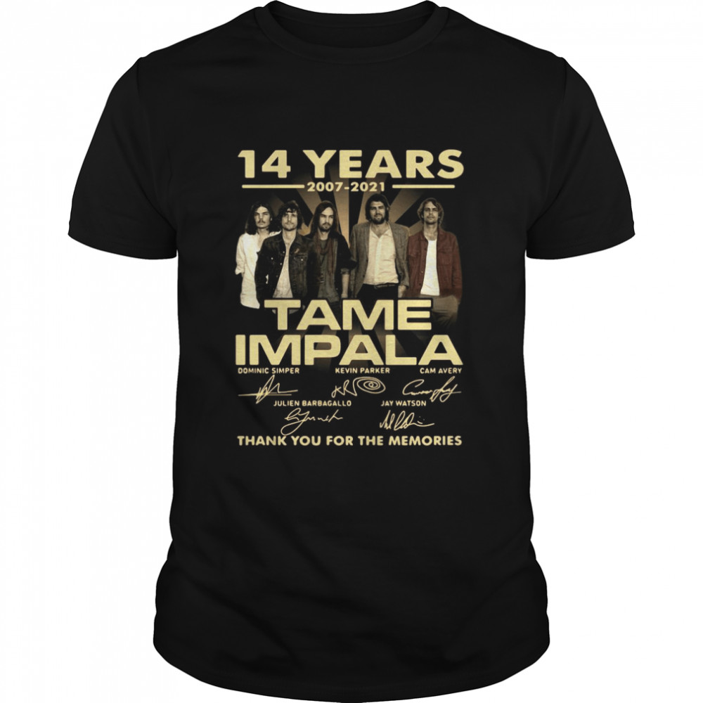 14 Years 2007 2021 Tame Impala Signatures Thank You For The Memories T-shirt