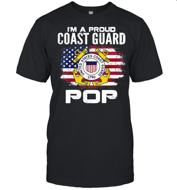 I'm A Proud Coast Guard Pop With American Flag Veteran Shirt