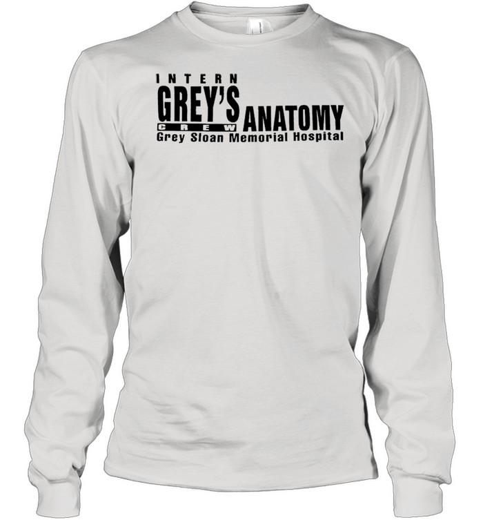Intern Grey's Anatomy crew grey sloan memorial hospital shirt Long Sleeved T-shirt