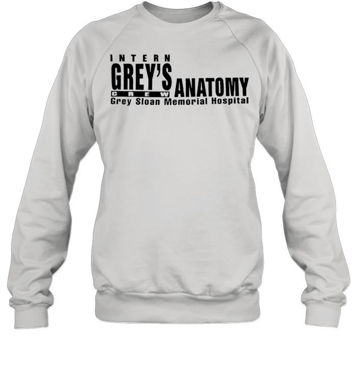 Intern Grey's Anatomy crew grey sloan memorial hospital shirt Unisex Sweatshirt