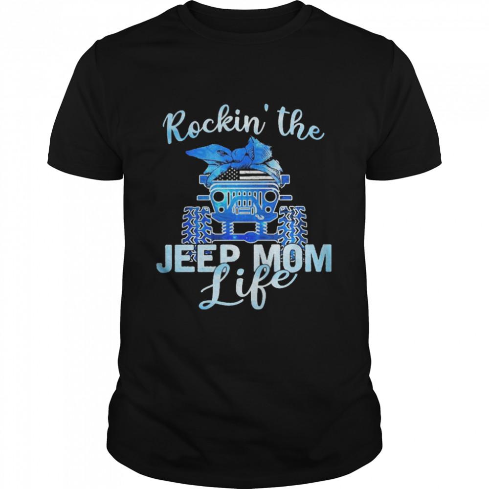 Rockin the Jeep mom life shirt