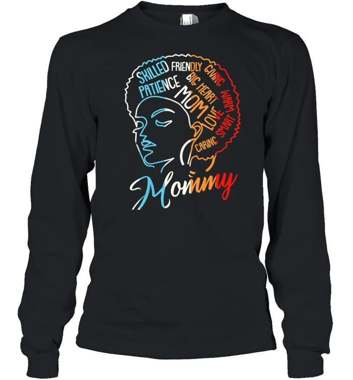 Black Mommy Afro Natural Hair Melanin Pride Mom Mama Mother  Long Sleeved T-shirt