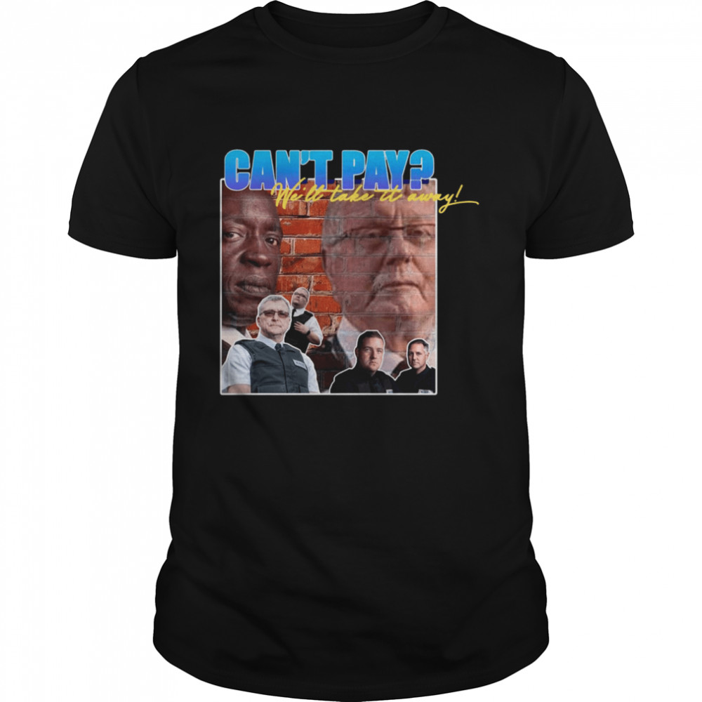 Cant pay well take it auramy shirt
