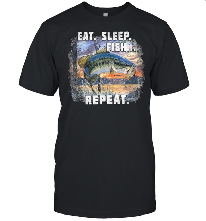 Eat Sleep Fish Repeat Fishing Vintage shirt