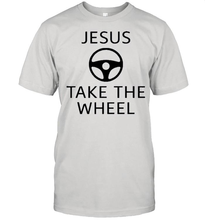 Jesus take the wheel shirt