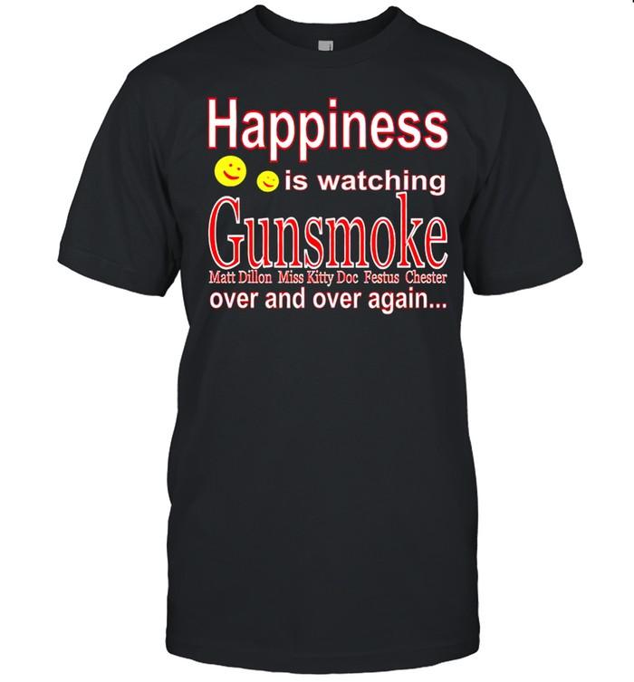 Happiness is watching Gunsmoke shirt