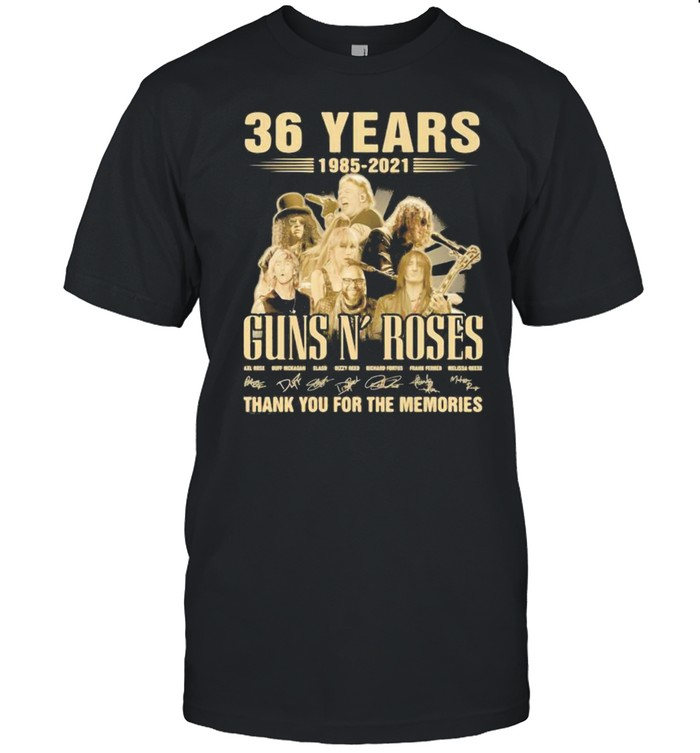 Guns And Roses 36 Years 1985 2021 Thank You For The Memories Signature Shirt