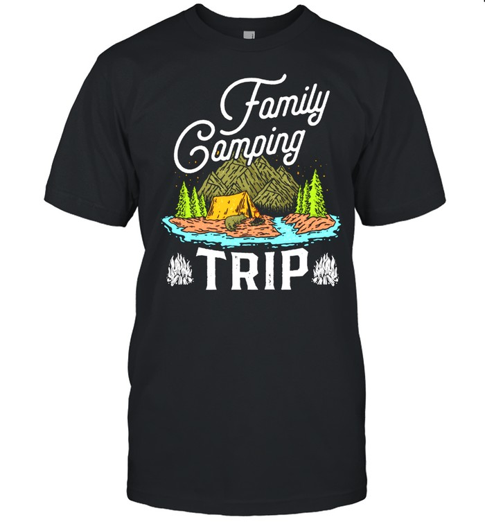 Matching Family Camping Trip Shirt Matching Vacation shirt