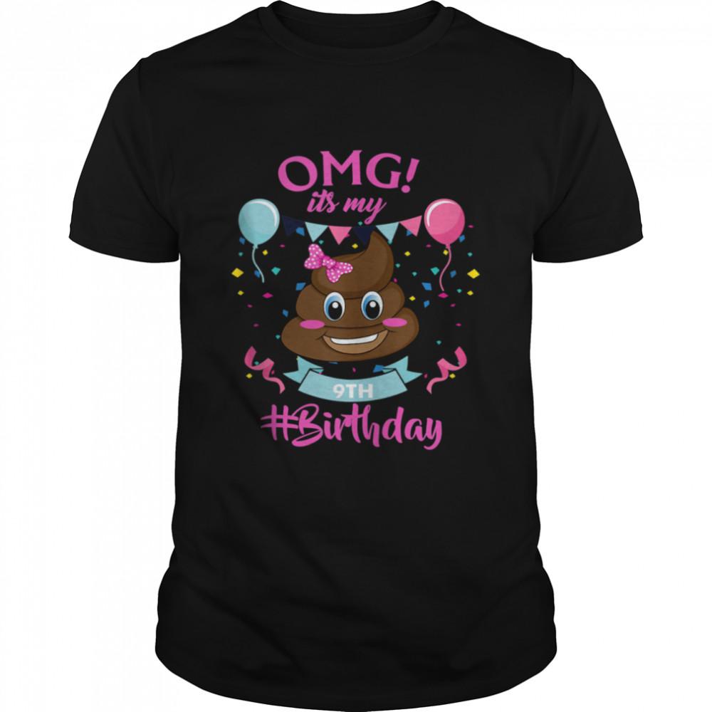 Poop Emojis 9 year old It's my 9th Birthday Girl shirt