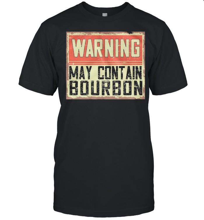 Warning May Contain Bourbon shirt Classic Men's T-shirt