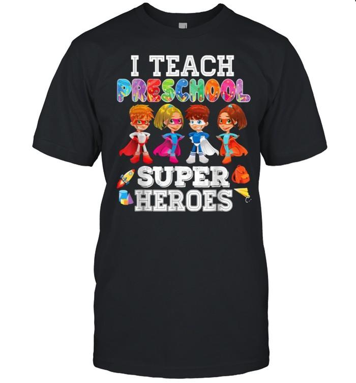 I Teach Preschool Superheroes Back To School Teacher  Classic Men's T-shirt