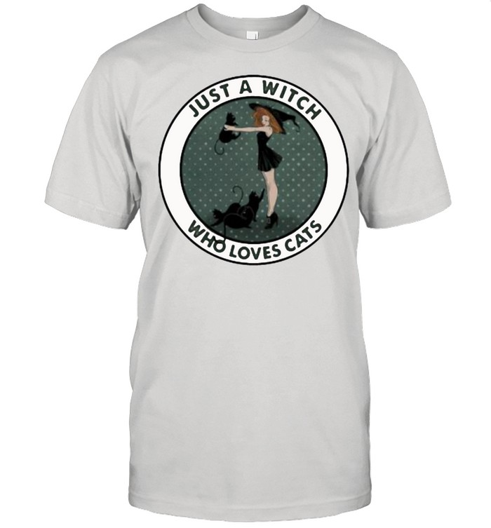 Just A Witch Who Loves Cats  Classic Men's T-shirt