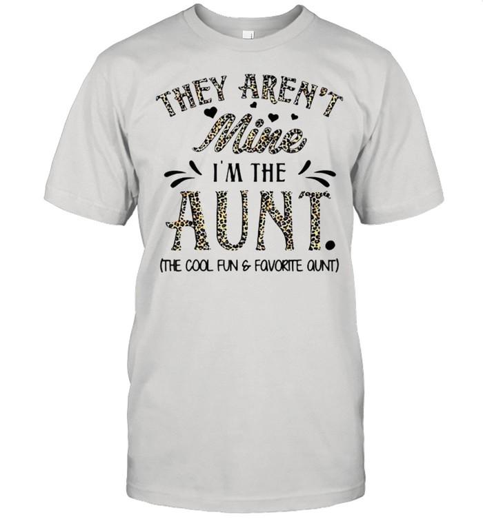 They Aren't Mine I'm The Aunt Leopard T- Classic Men's T-shirt