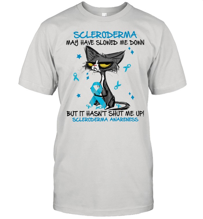 Cat scleroderma may have slowed me down but it hasnt shut me up scleroderma awareness shirt Classic Men's T-shirt