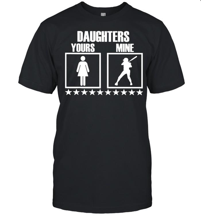 SOFTBALL Yours Daughters Mine shirt Classic Men's T-shirt