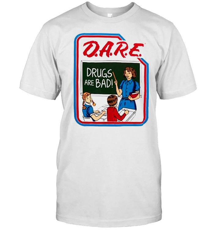 Dare drugs are bad shirt Classic Men's T-shirt