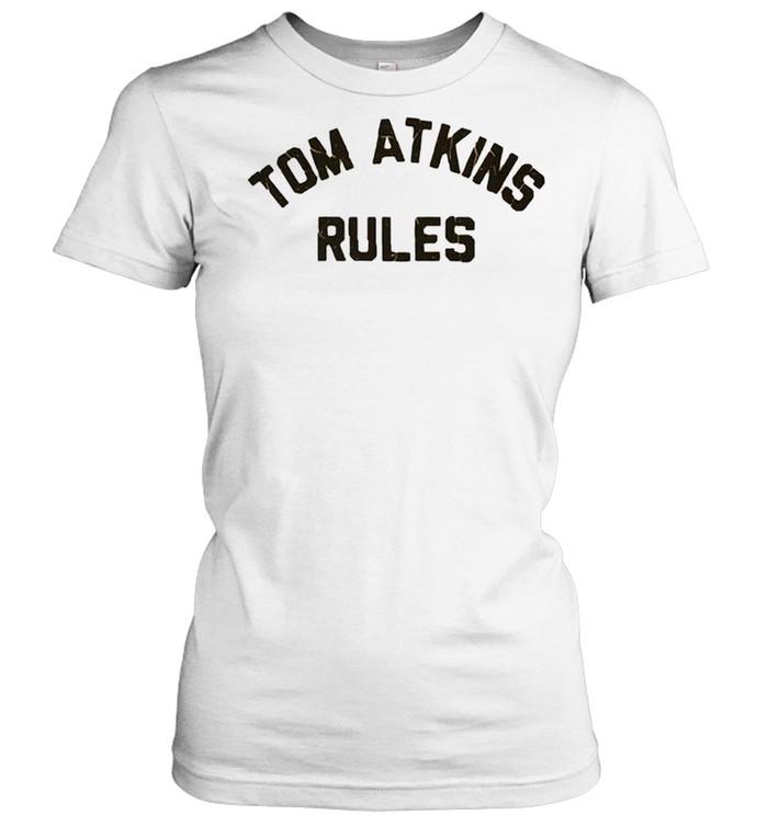 Tom Atkins Rules shirt Classic Women's T-shirt