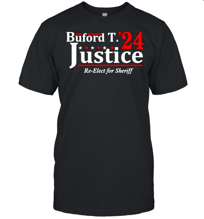 Buford T Justice 2024 re-elect for sheriff shirt Classic Men's T-shirt