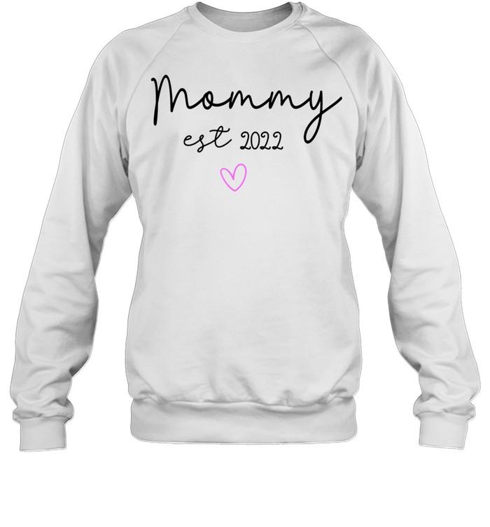 Matching Family Mommy Est 2022 shirt Unisex Sweatshirt