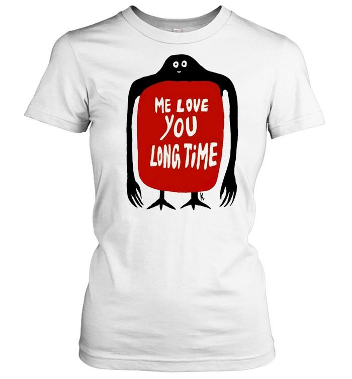 Me love you long time shirt Classic Women's T-shirt